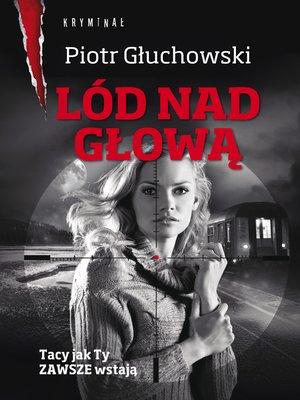 cover image of Lód nad głową