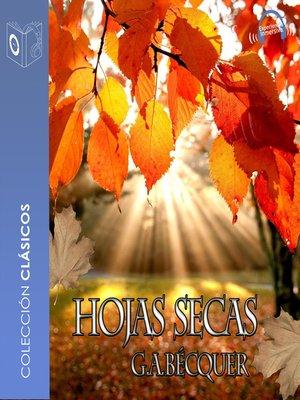 cover image of Las hojas secas