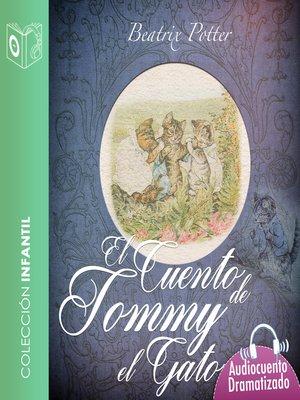 cover image of El cuento de Tommy el gatito