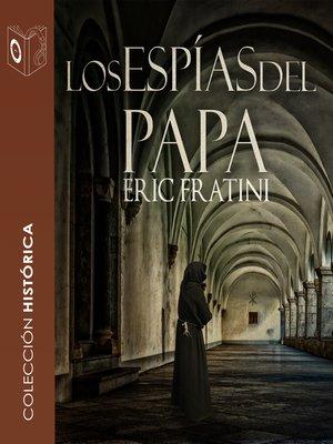 cover image of Los espías del Papa