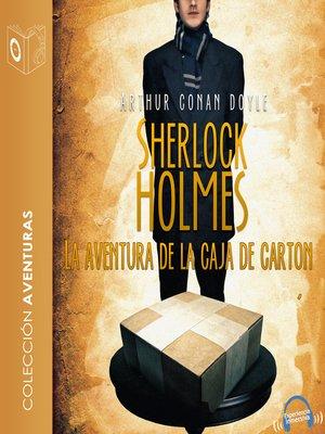 cover image of La aventura de la caja de cartón