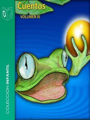 cover image of Cuentos, Volumen III