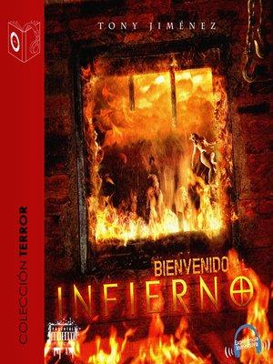 cover image of Bienvenido al Infierno