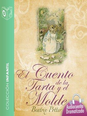 cover image of El cuento de la tarta y el molde