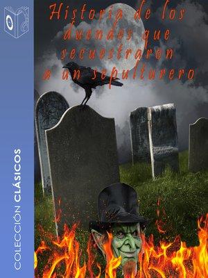 cover image of La historia de los duendes que secuestraron a un sepulturero