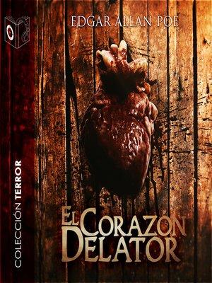 cover image of El corazón delator