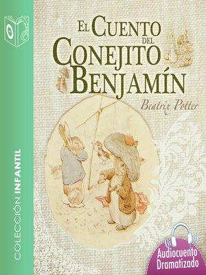cover image of El cuento del conejito Benjamín