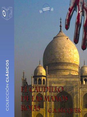 cover image of El caudillo de las manos rojas
