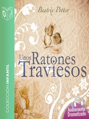 cover image of Unos ratones traviesos