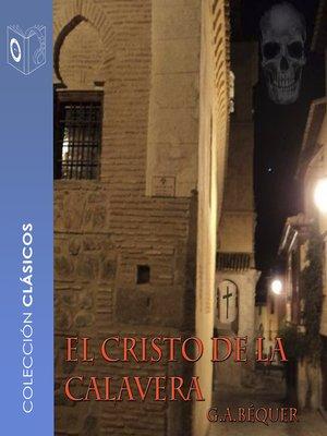 cover image of El cristo de la calavera