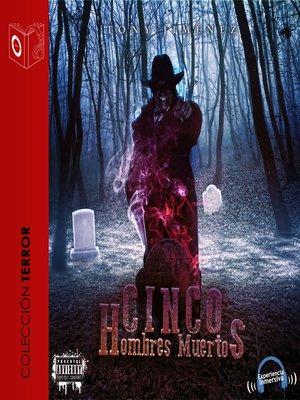 cover image of Cinco Hombres muertos