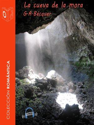 cover image of La cueva de la mora
