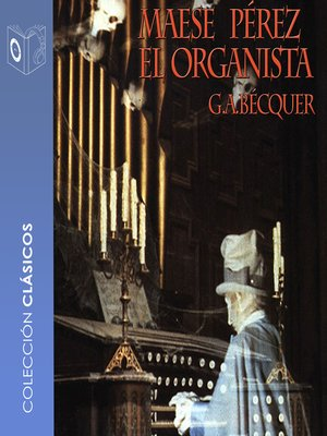 cover image of Maese Pérez el organista