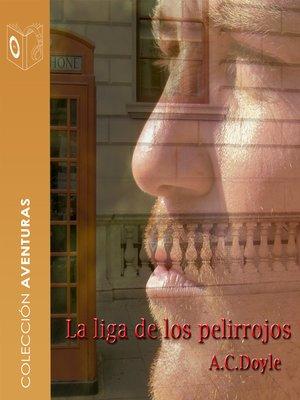 cover image of La liga de los pelirrojos