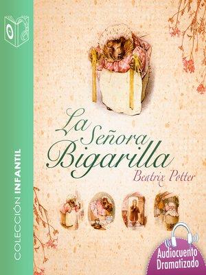 cover image of El cuento de la señora Bigarilla