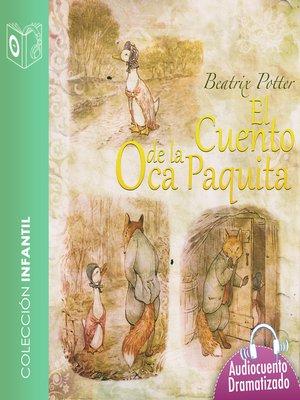 cover image of El cuento de la oca Paquita
