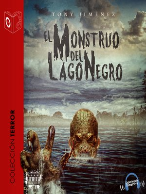 cover image of El Monstruo del Lago Negro