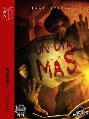 cover image of Un Día Más