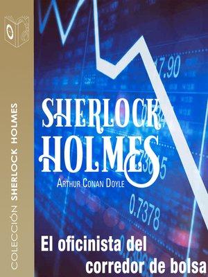 cover image of El oficinista del corredor de bolsa