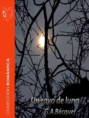 cover image of El Rayo de Luna