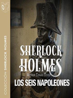 cover image of La aventura de los seis Napoleones