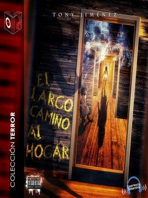 cover image of El largo camino al hogar