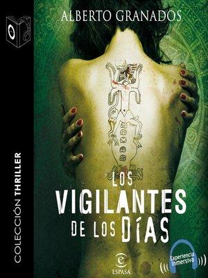 cover image of Los vigilantes de los días