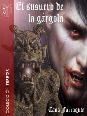 cover image of El susurro de la gárgola