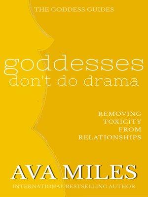 cover image of Goddesses Don't Do Drama
