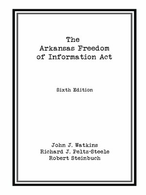 cover image of Arkansas Freedom of  Information Act