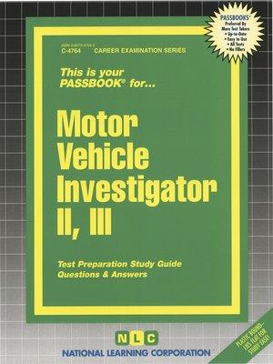 cover image of Motor Vehicle Investigator II, III