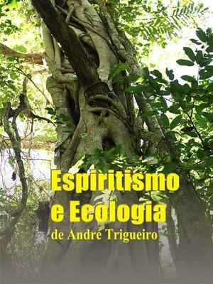 cover image of Espiritismo e Ecologia