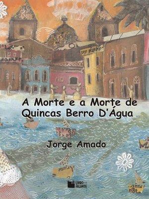 cover image of A Morte e a Morte de Quincas Berro D'Água