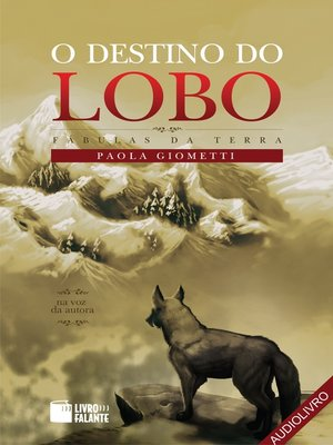 cover image of O destino do lobo