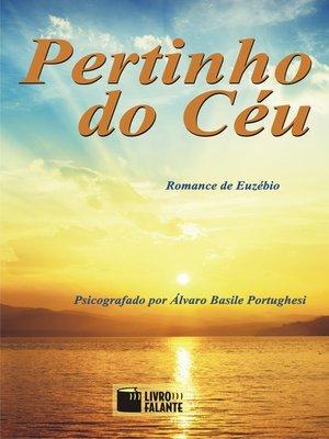 cover image of Pertinho do Céu