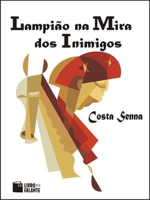 cover image of Lampião na mira dos inimigos