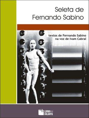 cover image of Seleta de Fernando Sabino