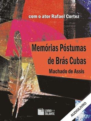 cover image of Memórias Póstumas de Brás Cubas