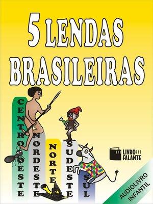 cover image of 5 Lendas Brasileiras