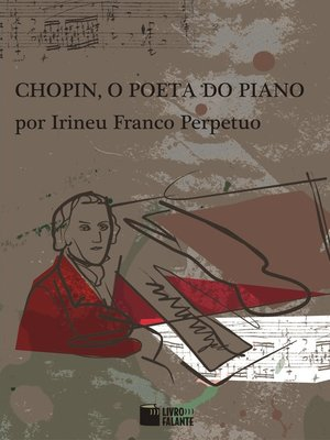 cover image of Chopin, o Poeta do Piano