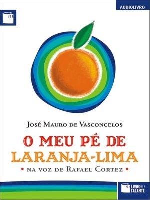 cover image of O Meu Pé de Laranja-lima