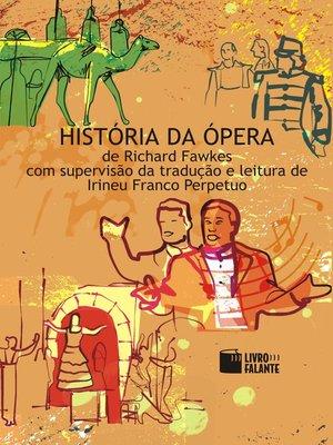 cover image of História da Ópera