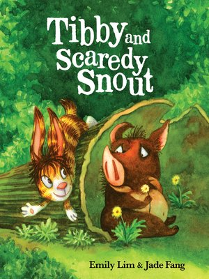 cover image of Tibby and Scaredy Snout