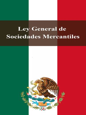 cover image of Ley General de Sociedades Mercantiles