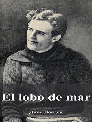 cover image of El lobo de mar