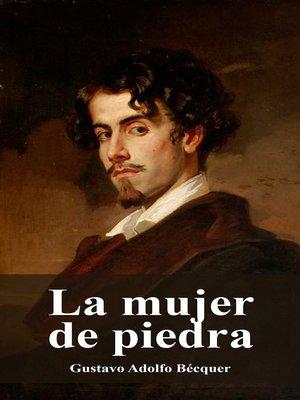 cover image of La mujer de piedra