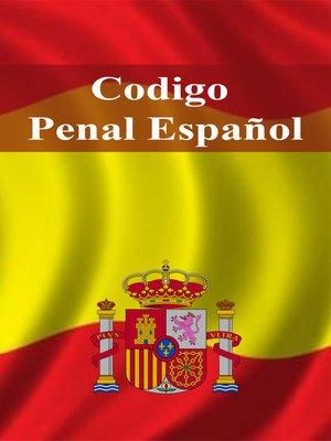 cover image of Codigo Penal Español