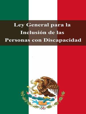 cover image of Ley General para la Inclusión de las Personas con Discapacidad
