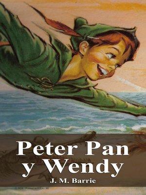 cover image of Peter Pan y Wendy