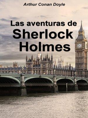 cover image of Las aventuras de Sherlock Holmes